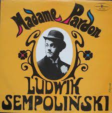 Ludwik Sempoliński - Madame Pardon