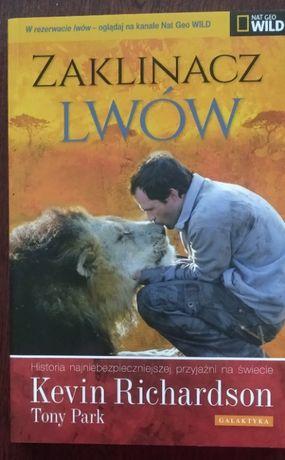 Zaklinacz lwów - Kevin Richardson, Tony Park