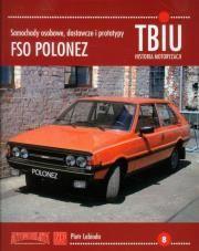 Książki, poradniki. TBiU-8 FSO Polonez Samochody osobowe, dostawcze i
