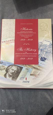 Historia PWPW S.A 1919/2019 -Zygmunt Jagodziński
