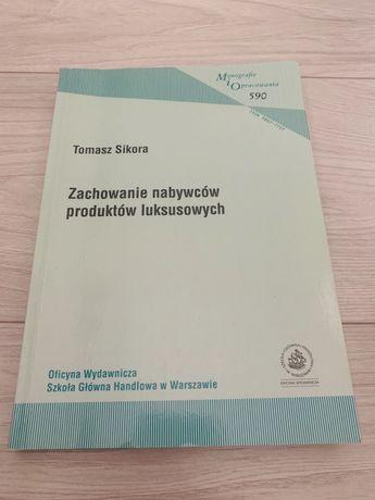 Zachowania nabywców produktów luksusowych - Tomasz Sikora
