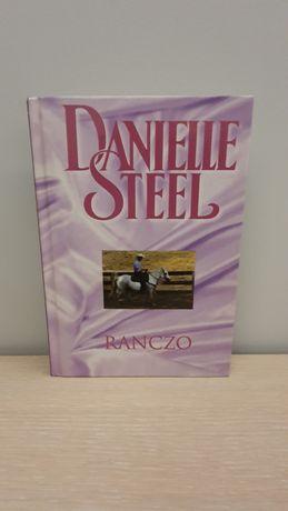 Danielle Steel - Ranczo - twarda oprawa