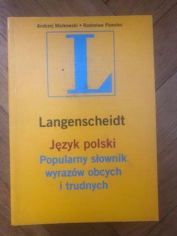 Język polski, słownik wyrazów obcych i trudnych - Markowski