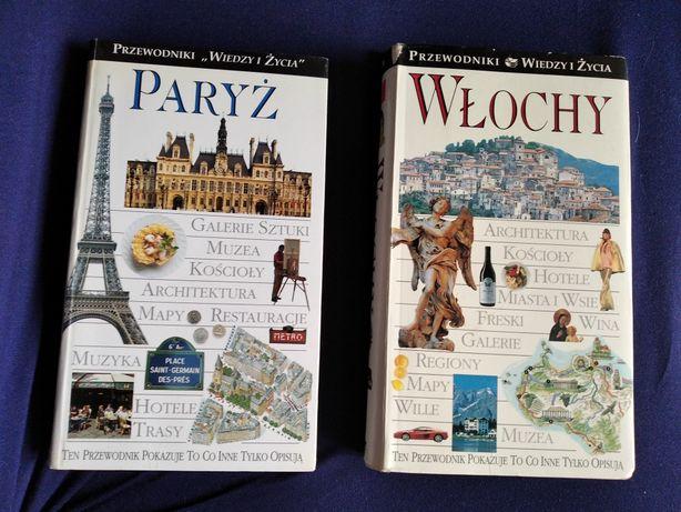 Przewodniki Wiedzy i Życia: Paryż i Włochy