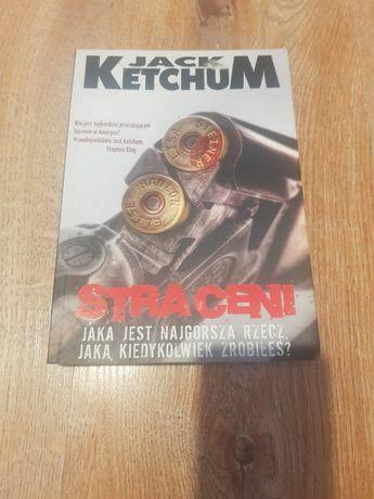 Straceni  - Jack Ketchum, rewelacja, unikat