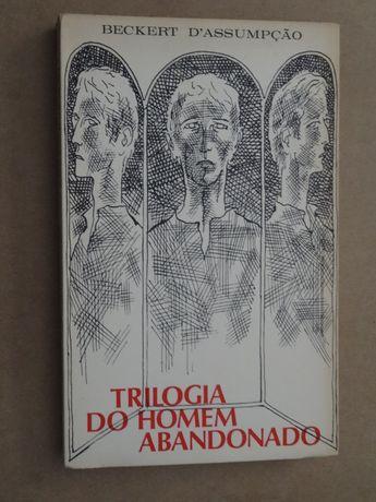 Trilogia do Homem Abandonado de Beckert d´Assumpção