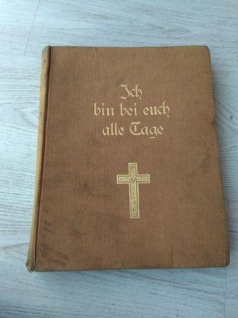 """Stara niemiecka książka ,,Ich bin bei euch alle tage """"-1902 rok"""