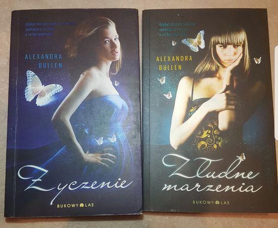 """""""Życzenie"""" i """"Złudne marzenia"""" Alexandra Bullen"""