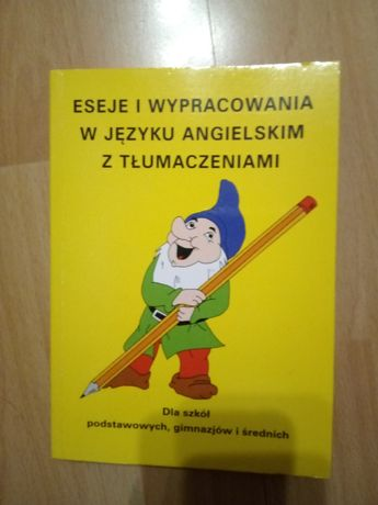 Eseje i wypracowania w języku angielskim z tłumaczeniami