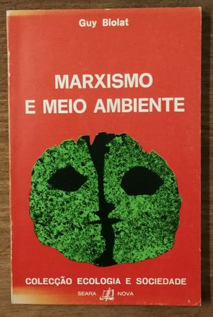 marxismo e meio ambiente, guy biolat, seara nova