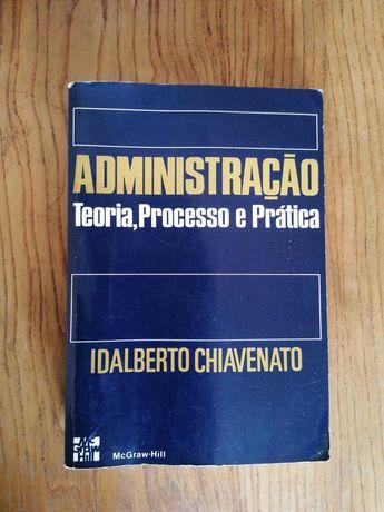 Administração Teoria, Processo e Prática - Idalberto Chiavenato