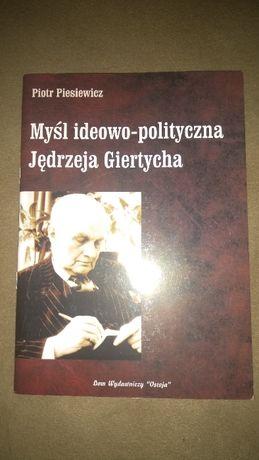 Myśl ideowo-polityczna Jędrzeja Giertycha - Piotr Piesiewicz