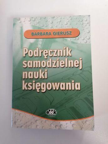 Podręcznik samodzielnej nauki księgowania - Barbara Gierusz