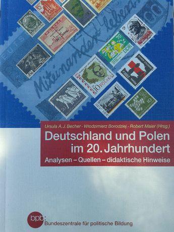 """Sprzedam książkę """"Deutschland und Polen im 20. Jahrhundert"""""""