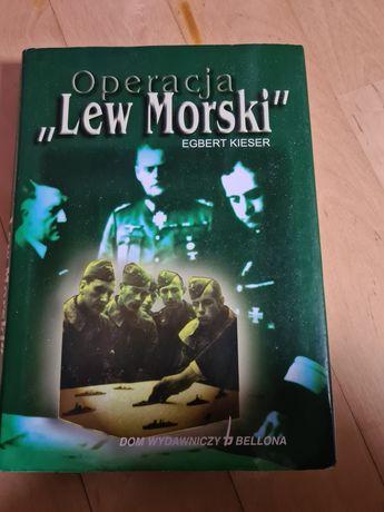 """Operacja """"Lew morski"""" Egbert Kieser"""
