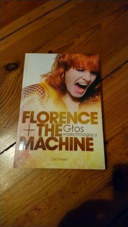 Florence + the machine Głos wszechmogący Z. Howe // biografia