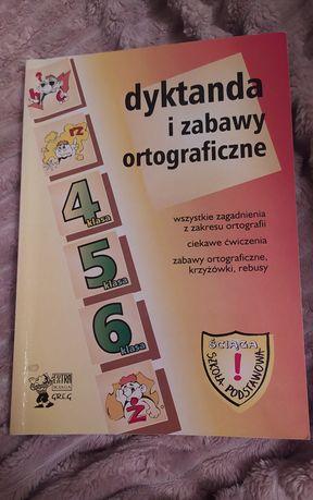 Dyktanda i zabawy ortograficzne klasa 4 5 6