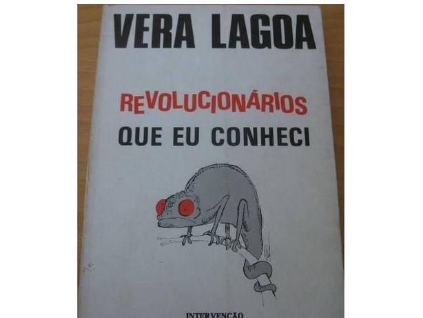 Revolucionários que eu conheci de Vera Lagoa.