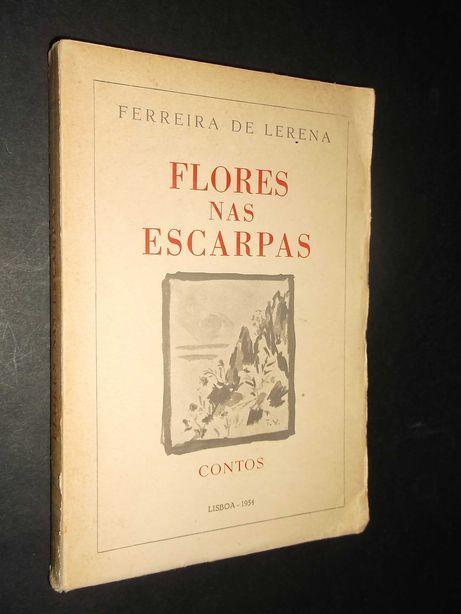 Ferreira de Lerena);Flores nas Escarpas