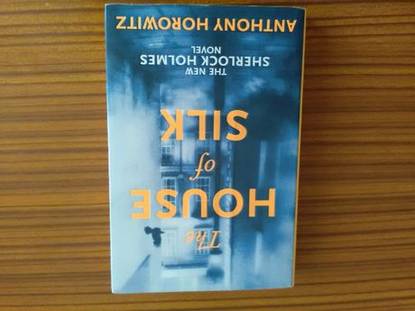 "Anthony Horowitz - ""The house of silk"" Sherlock Holmes"