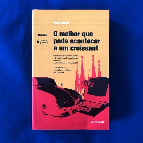 O melhor que pode acontecer a um croissant (policial) de Pablo Tusset