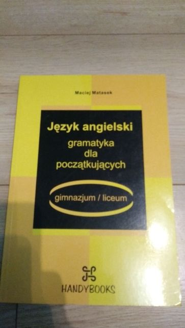 Język angielski gramatyka dla początkujących M. Matasek