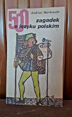 """Książka """"500 zagadek o języku polskim"""" Andrzej Markowski"""