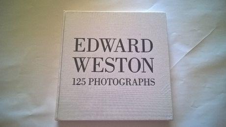 Edward Weston 125 Photographs (FOTOGRAFIA)