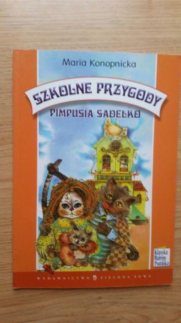 Szkolne przygody Pimpusia Sadełko - M. Konopnicka