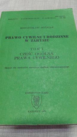 Prawo cywilne i rodzinne w zarysie Mieczysław Sośniak tom I część ogól