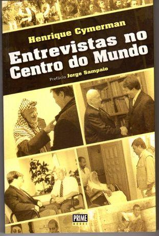 Livro 'Entrevistas no Centro do Mundo' Henrique Cymerman
