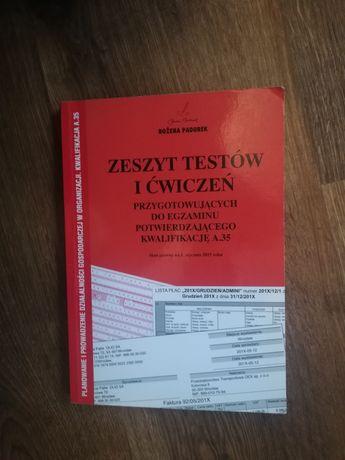 Zeszyt testów i ćwiczeń do kwalifikacji A.35 Bożena Padurek