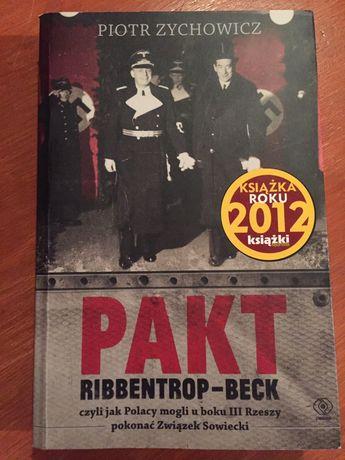 "Piotr Zychowicz "" Pakt Ribbentrop-Beck"""