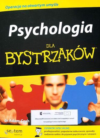 Psychologia dla bystrzaków - dr Adam Cash