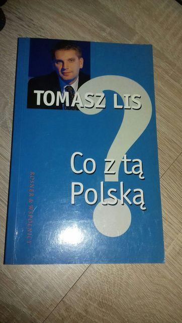 """Tomasz Lis """"Co z ta Polska"""""""