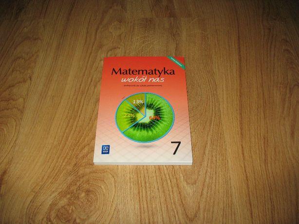 Matematyka wokół nas. Podręcznik do matematyki dla kl. 7 SP