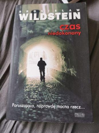 """Bronisław Wildstein """" Czas niedokonany"""""""