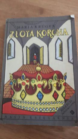 ZŁOTA KORONA  Maria Kruger. Książka młodzieżowa