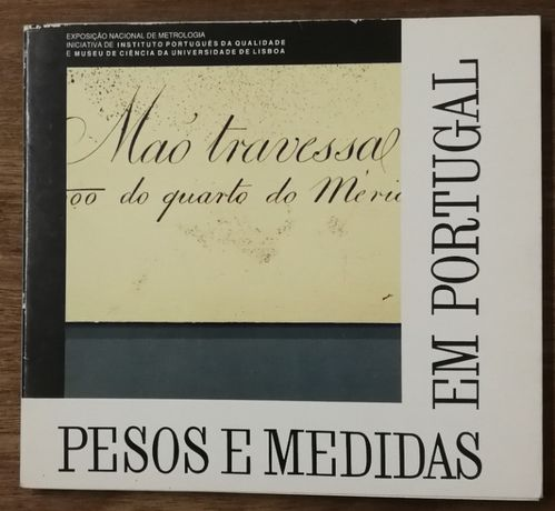 pesos e medidas em portugal, exposição nacional de metrologia