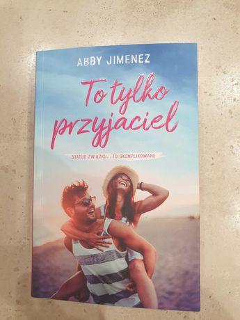 To tylko przyjaciel Abby Jimenez