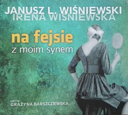 """Audiobook """"Na fejsie z moim synem"""" J.L. Wiśniewski"""