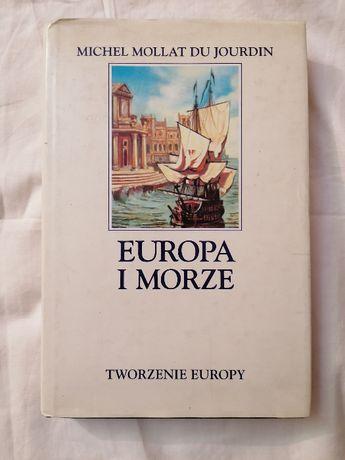 Europa i morze-Tworzenie Europy