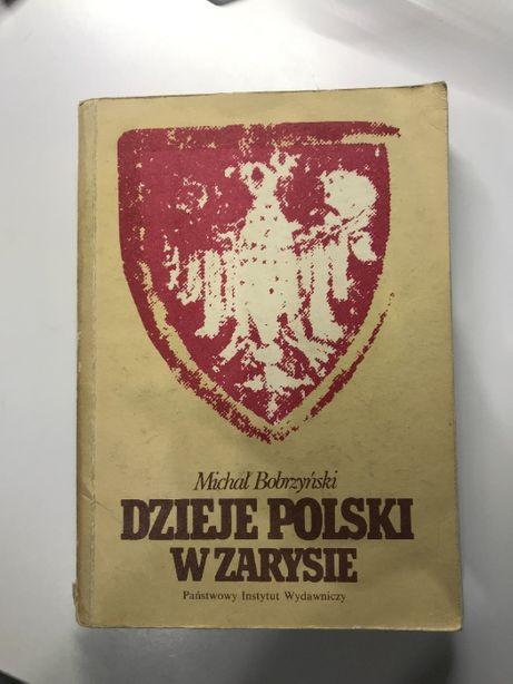 """""""Dzieje Polski w zarysie"""" Michał Bobrzyński"""