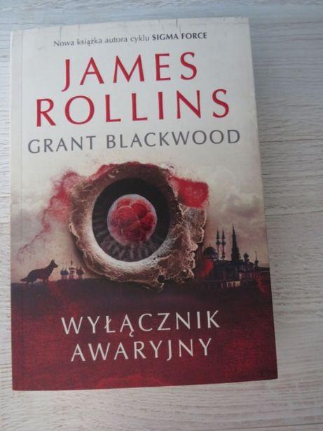 """,,Wyłącznik Awaryjny"""" James Rollins"""