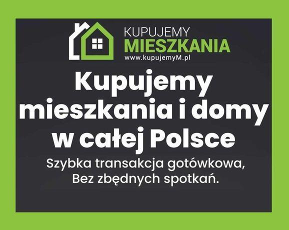 Profesjonalny skup mieszkań i nieruchomości! Cała POLSKA! KupujemyM.pl