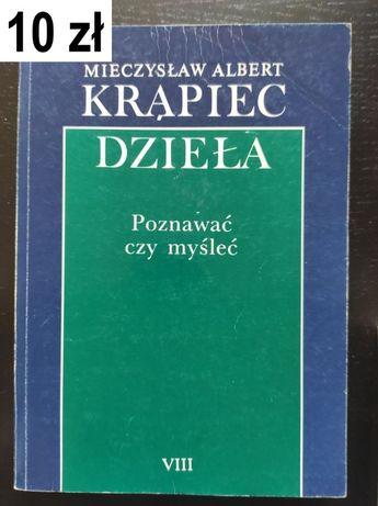 Krąpiec, M. A., Poznawać czy myśleć