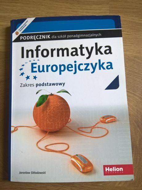 Informatyka Europejczyka zakres podstawowy Jarosław Skłodowski Helion