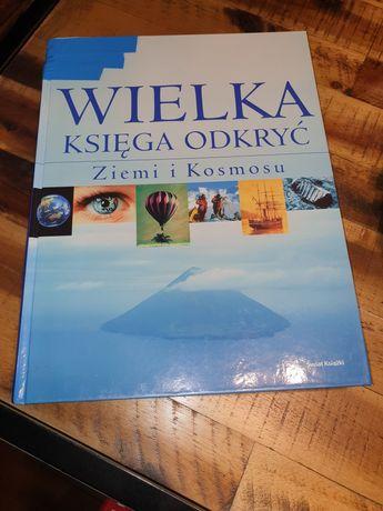 Wielka Księga Odkryć Ziemi i Kosmosu Wydawnictwo Świat Książki