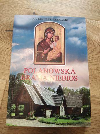 Ks. January Żelawski - Polanowska Brama Niebios