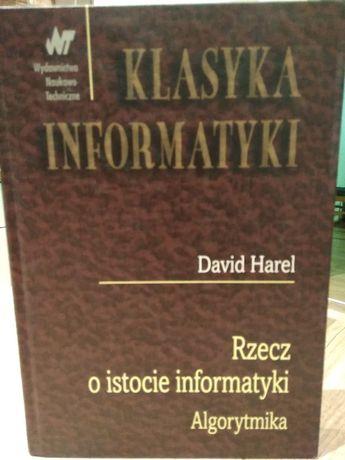 Rzecz o istocie informatyki. Algorytmika. Klasyka informatyki. Harel
